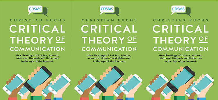 CRITICAL THEORY OF COMMUNICATION event 12 October 2016