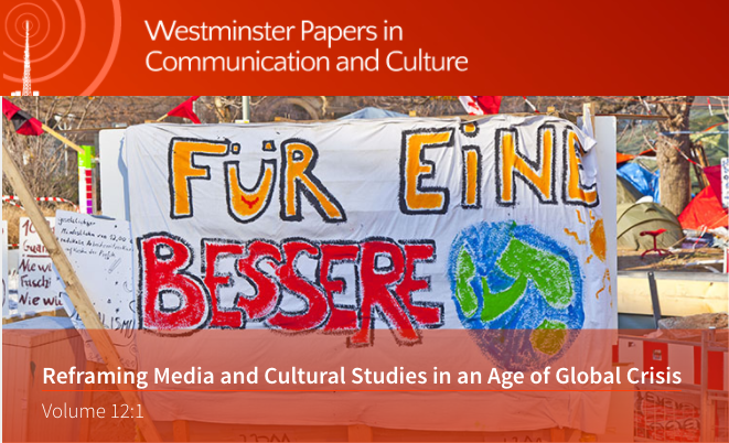 Reframing Media and Cultural Studies in the Age of Global Crisis-  new WPCC issue
