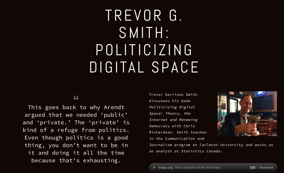 Needing 'Public' and 'Private': Trevor G. Smith on Arendt and Politicizing DigitalSpace