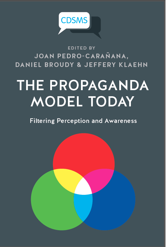 Propaganda Model of Herman and Chomsky reassessed in new title