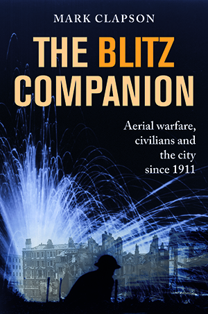 The Blitz Companion – here 3rd April