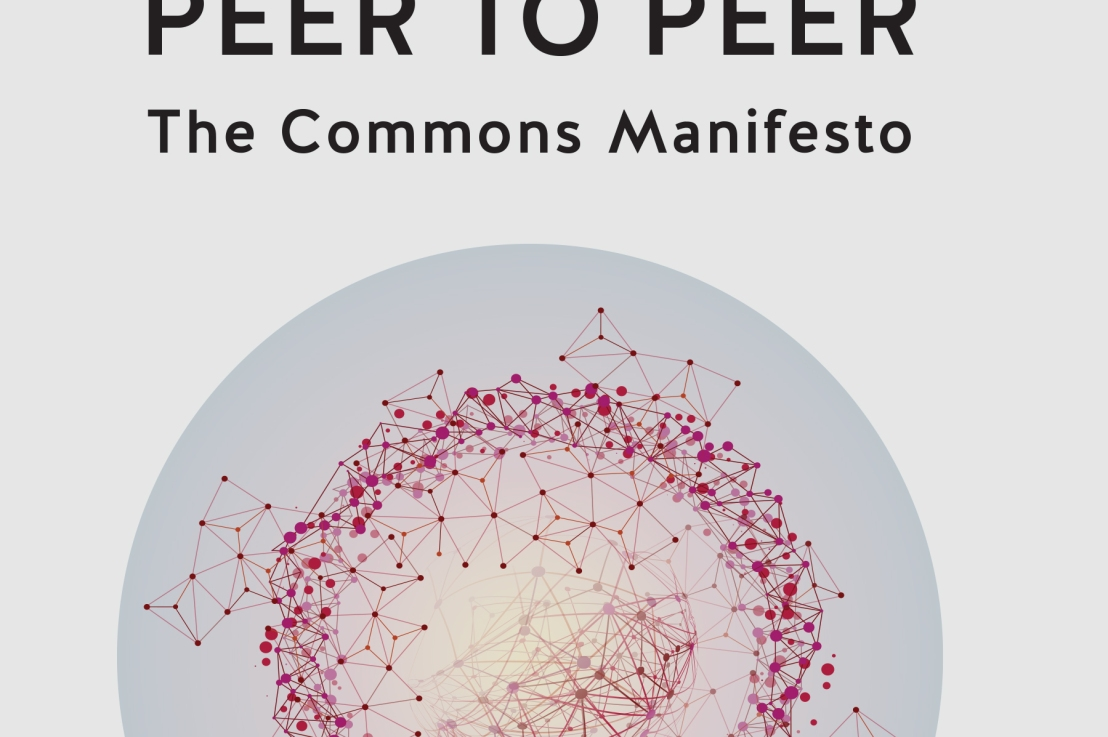 Event March 21st – Peer to Peer: A Commons Manifesto, book launch seminar
