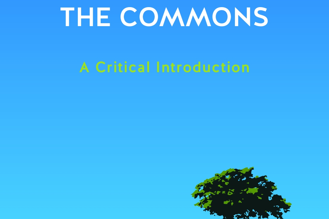 What Are the Commons? What Could They Be?