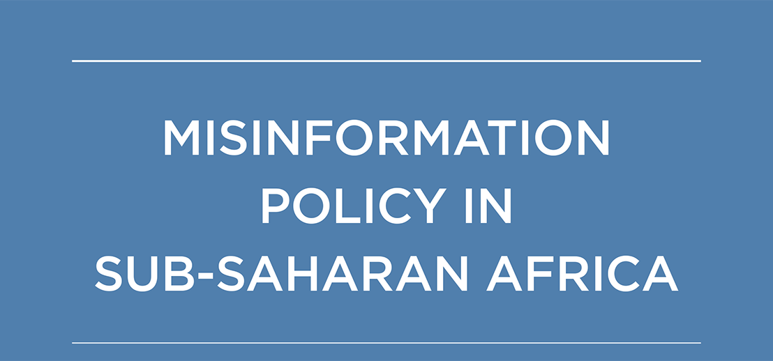 Misinformation in Africa – literacy andregulation